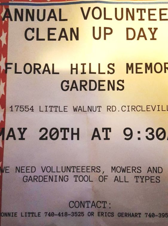 FLORAL HILLS MEMORY GARDENS CIRCLEVILLE PICKAWAY COUNTY - 2017 CLEAN UP NOTICE - 2