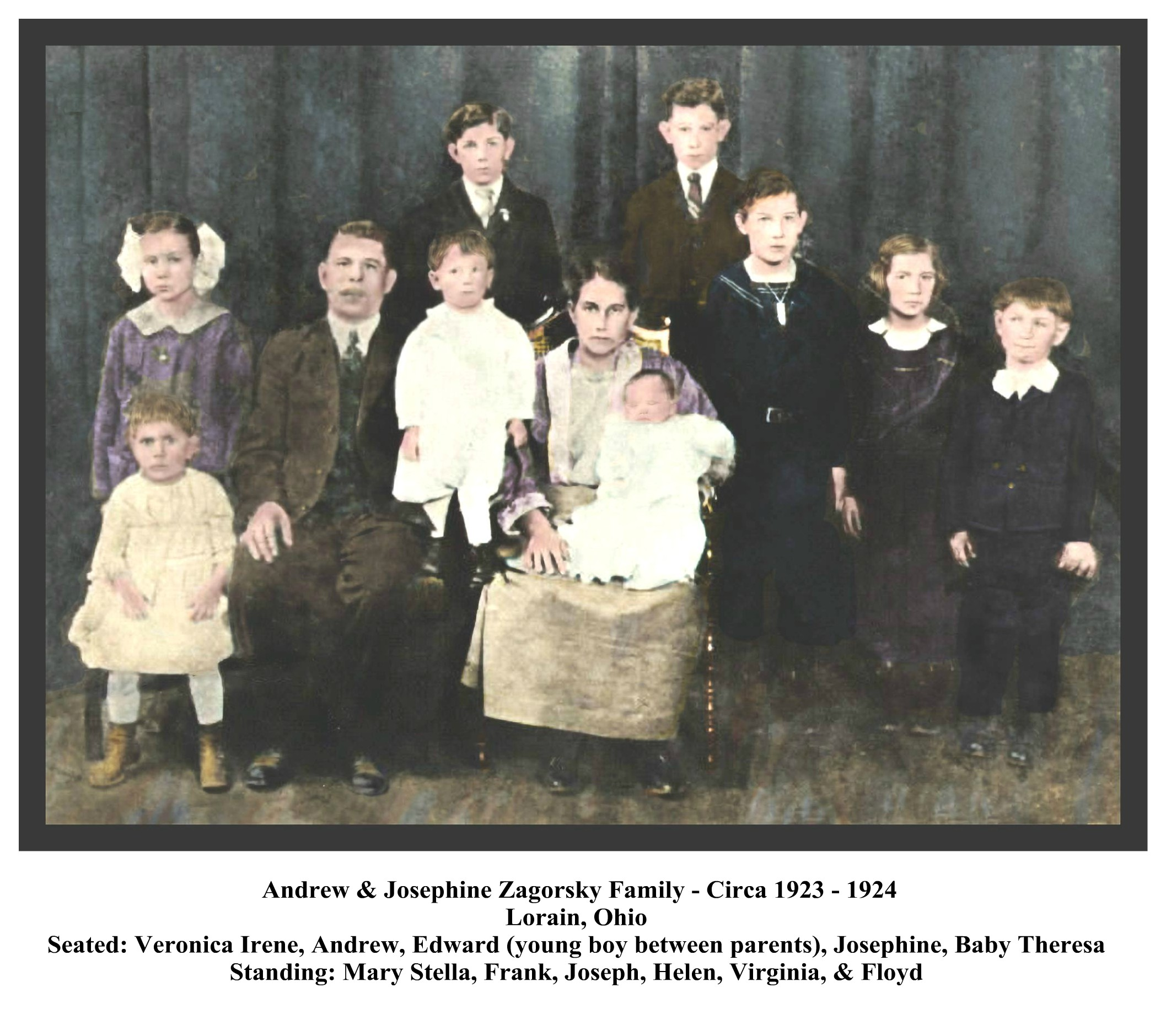 ANDREW AND JOSEPHINE ZAGORSKY FAMILY - CIRCA - 1923-1924 - WITH FRAME & TEXT - COLORIZED